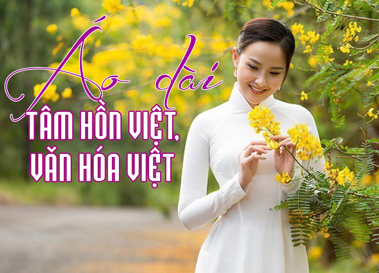 Áo dài – tâm hồn Việt, văn hoá Việt